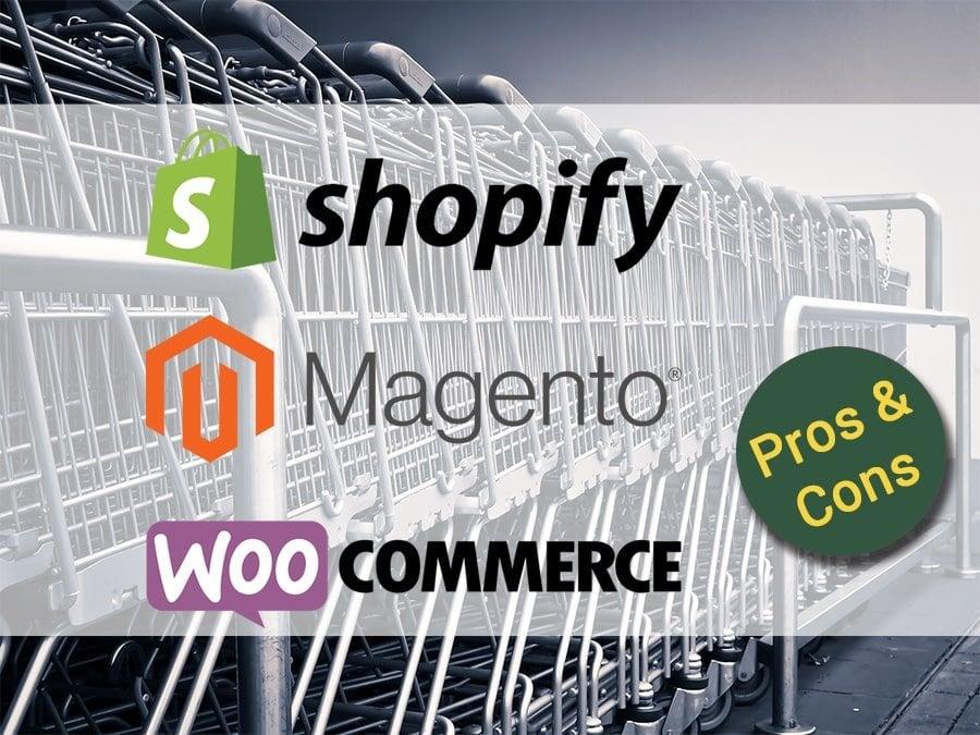 Shopify Magento WooCommerce